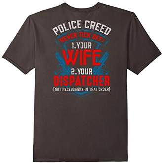 Never Tick Off Your Wife or Dispatcher Police Shirt Funny