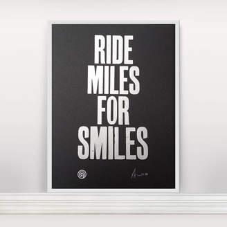 Anthony Logistics For Men Oram 'Ride Miles For Smiles' Letterpress Print