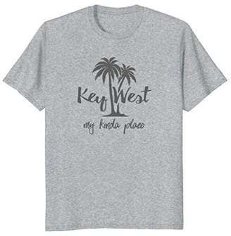 Key West Florida My Kinda Place Tee Shirt