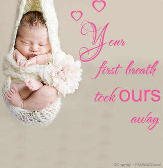 H&M Wall Decal Your First Breath Took Ours Away Nursery's Wall Quote Removable Wall Decal