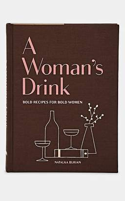 Chronicle Books A Woman's Drink: Bold Recipes for Bold Women