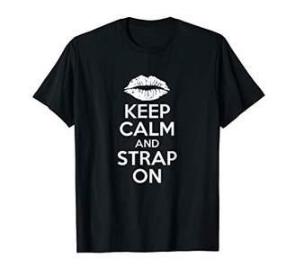 Keep Calm And Strap On Funny BDSM T Shirt Munch Femdom
