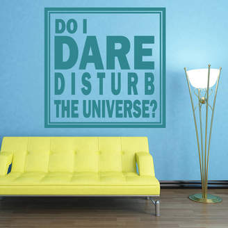 Wall Art 'Do I Dare Disturb The Universe?' Wall Sticker