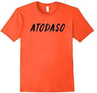 I Told You So Atodaso Funny Dark Font Ironic T Shirt