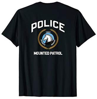 Police Officer Mounted Patrol T-Shirt Cops Law Enforcement
