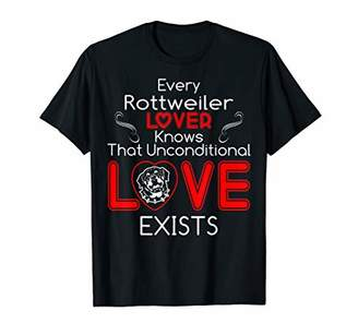 Rottweiler Lover Knows Unconditional Love Exists Tshirt
