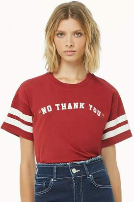 Forever 21 No Thank You Graphic Tee