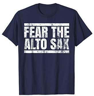 Fear The Alto Sax Band T-Shirt