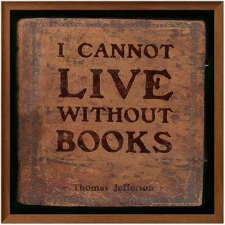 "Art.com I Cannot Live Without Books"" Framed Wall Art"