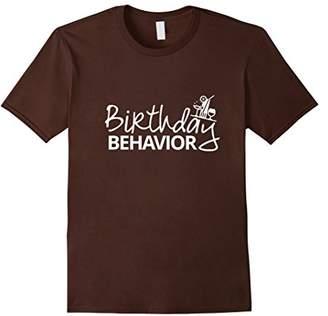Birthday Behavior T-Shirt (Ver 01 - Dark Color Set)