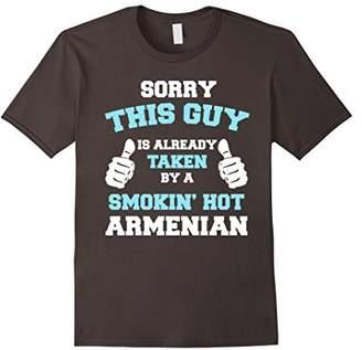 This Guy Is Taken By A Smokin Hot Armenian Funny T-Shirt