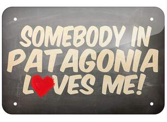 "Patagonia Metal Sign Somebody in Loves me, Argentina, Small 8x12"" - Neonblond"