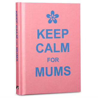NEW Book Keep Calm For Mums