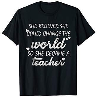 She Believed She Could Change World Became Teacher T Shirt