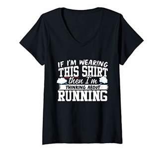 Womens I'm Thinking About Running V-Neck T-Shirt