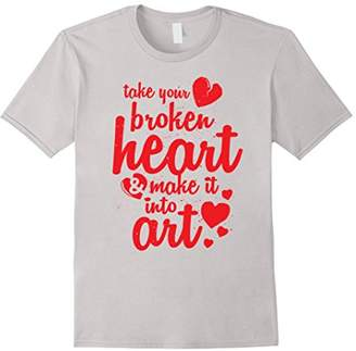 Take Your Broken Heart & Turn It Into Art Shirt