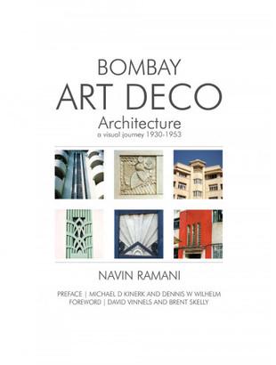 Roli Books Bombay Art Deco Architecture: A Visual Journey (1930-1953)