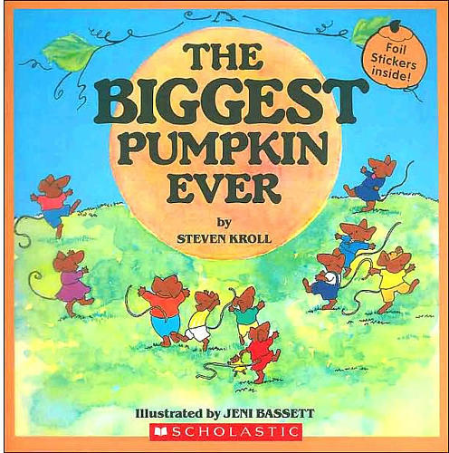 Scholastic The Biggest Pumpkin Ever Halloween Book