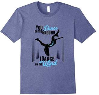 I Dance on the Wind Indoor Skydiving T-Shirt