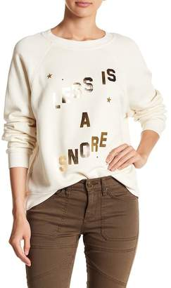 Wildfox Couture Less is a Snore Sweater
