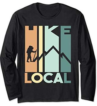 Cool Hike Local Graphic Long Sleeve Shirt for Hikers