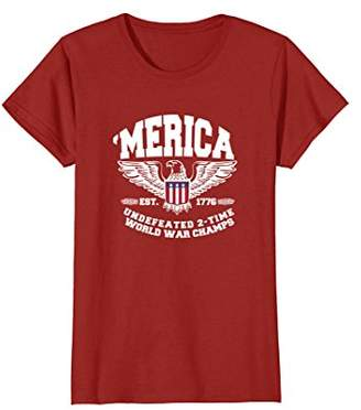 America Est. 1776 Undefeated 2-Time World War Champs T-Shirt