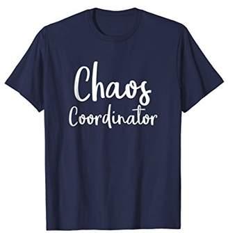 Chaos Coordinator Teacher Graphic Funny Teacher Humor Shirts