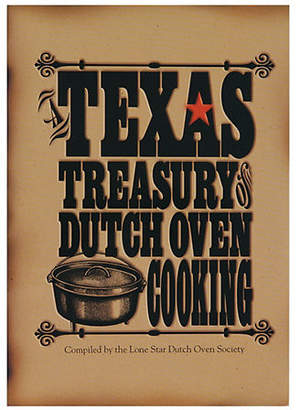 Lodge Texas Treasury of Dutch Oven Cooking Recipe Book