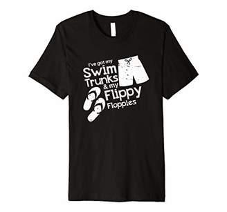 Trunks Ive Got My Swim and My Flippy Floppies Premium T-Shirt