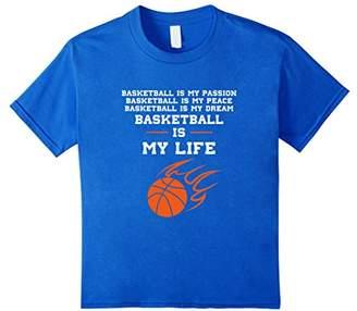 Basketball is My Life T-Shirt