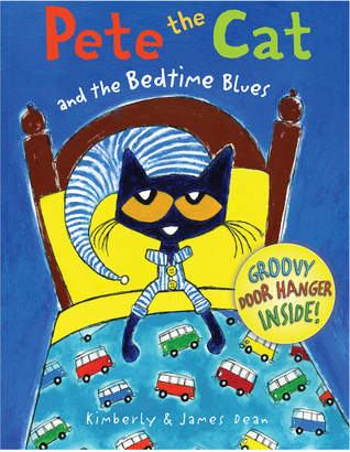 Harper Collins Publishers Pete The Cat And The Bedtime Blues By James Dean And Kimberly Dean