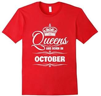 Women's Queens Are Born In October Birthday T-Shirt