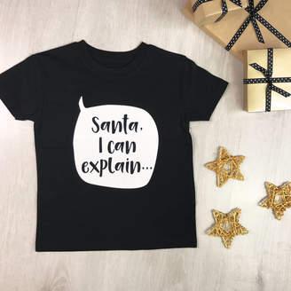 1212b27e824 Lovetree Design Santa I Can Explain Kids Christmas T Shirt Or Babygrow