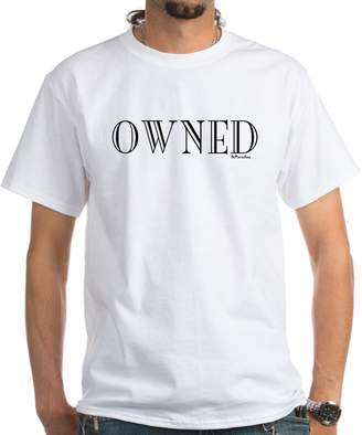 CafePress - OWNED T-Shirt - 100% Cotton T-Shirt