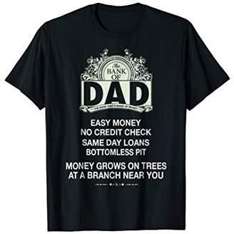 Bank of Dad funny T-shirt
