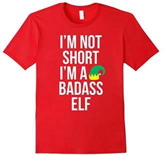 I'm Not Short. I'm a Badass Elf Funny Christmas Elf Shirt