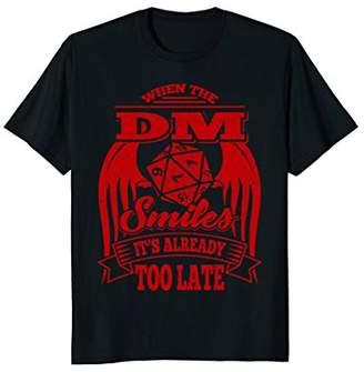 Role Playing Dungeons T-Shirt Fun RPG When DM Smiles Shirt