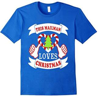 This Mailman loves Christmas Funny T-shirt Postal Worker