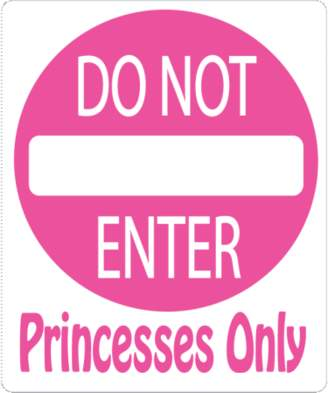 Presto Chango Decor Princesses Only Do Not Enter Street Sign Wall Decals / Princess Wall Decals Decor / Stickers