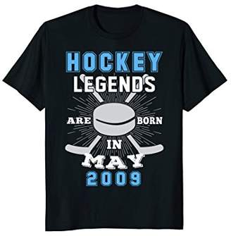 Hockey Legends Born in MAY 2009 9th Birthday T Shirt Gift