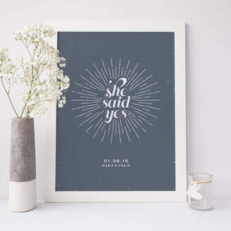 The Good Mood Society Personalised 'She Said Yes' Engagement Print