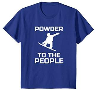 SNOWBOARD Shirt Powder to the People Snowboarding