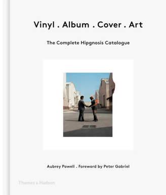 Hudson Thames and Ltd: Vinyl. Album. Cover. Art - The Complete Hipgnosis Catalogue