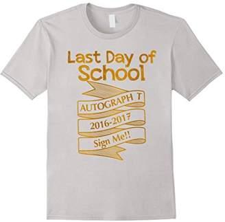DAY Birger et Mikkelsen Last of School Sign Me - Autographs T-Shirt