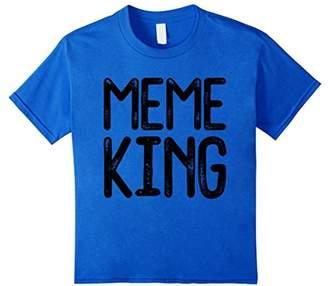 Meme King T-Shirt - MEMES ARE FOR KINGS - Funny Gift