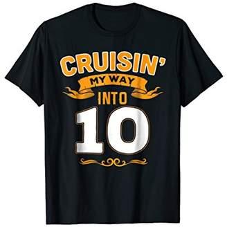 Funny 10th Birthday TShirt Cruisin my way into 10 For Men Wo