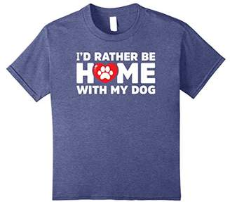 I'd Rather Be Home With My Dog Novelty T-Shirt