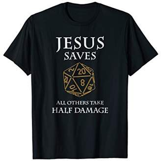 Role Playing Dungeons T-Shirt Funny Jesus Saves RPG Dragons