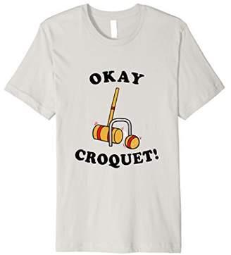 Funny Croquet Joke T-Shirt Okey Croquet