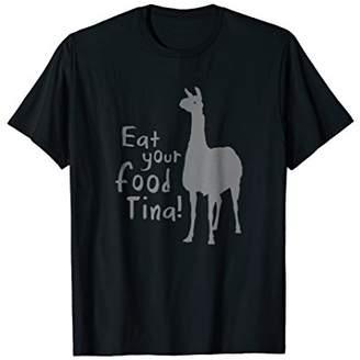 Dynamite Eat Your Food Tina! - Tina Napoleon T-Shirt